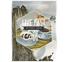 Live Fast Poster