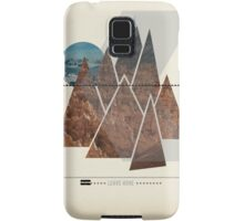 Leave Home Samsung Galaxy Case/Skin