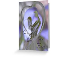 One Love One Heart Greeting Card