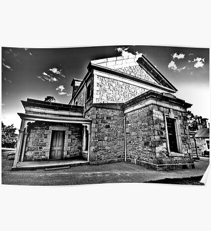 Colonial Justice (Monochrome) - Beechworth Courthouse , Victoria - The HDR Experience Poster