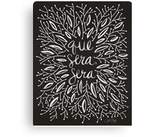 Whatever Will Be, Will Be (Black & White Palette) Canvas Print