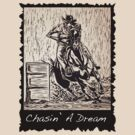 Chasin A Dream by Leiann Klein