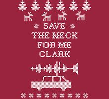 "Christmas Vacation ""Save the Neck"" Long Sleeve T-Shirt"