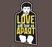 Love will tear us apart One Piece - Short Sleeve