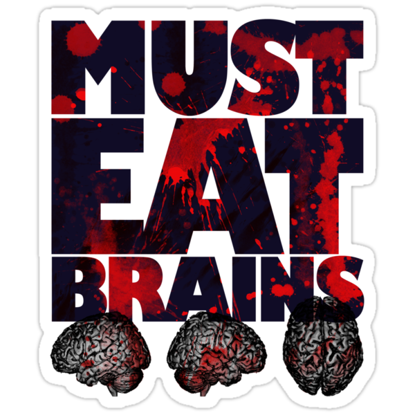 Must Eat Brains by Siegeworks .