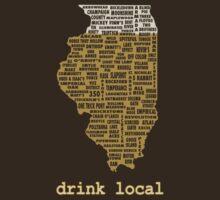 Drink Local - Illinois Beer Shirt by uncmfrtbleyeti