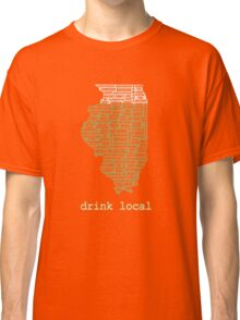 Drink Local - Illinois Beer Shirt Classic T-Shirt