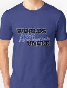 Worlds Most Awesome UNCLE Unisex T-Shirt