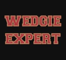Wedgie expert by SayWhat