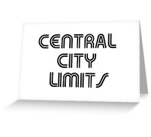 CENTRAL CITY LIMITS Greeting Card