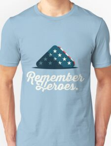 Remember Heroes Unisex T-Shirt