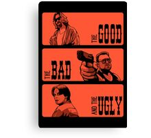 The Dude, The Bad And The Ugly Canvas Print
