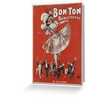 Bon-Ton Burlesquers - 365 days Greeting Card