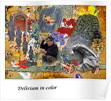 Delirium in color Poster