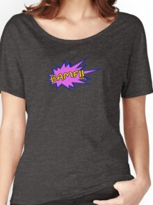 BAMF!! Women's Relaxed Fit T-Shirt