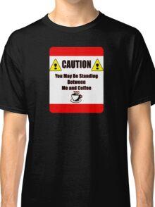 Caution Classic T-Shirt