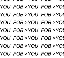 FOB>YOU by idafreja