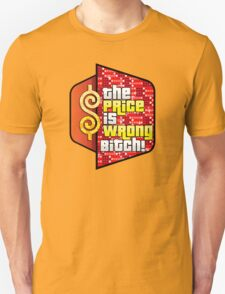 The Price is Wrong! T-Shirt