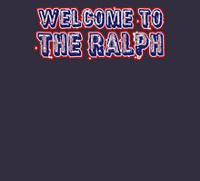 Welcome to the Ralph Unisex T-Shirt