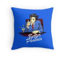 Better call Phoenix Throw Pillow
