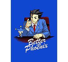 Better call Phoenix Photographic Print