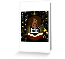Historically Black Educated  Greeting Card