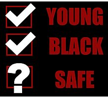 Young, Black, Safe? (I Can't Breathe) Photographic Print