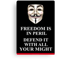 Freedom is in Peril V for Vendetta Canvas Print