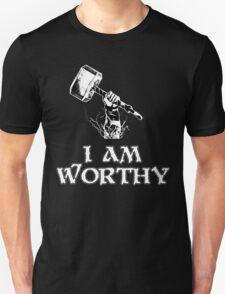 I am worthy Unisex T-Shirt