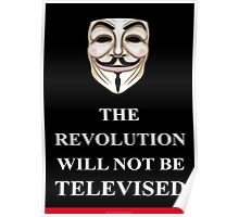 The Revolution will not V for Vendetta Poster