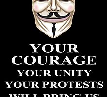 Your Courage Victory V for Vendetta  by James  Cianciaruso