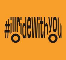 #illridewithyou by DomaDART