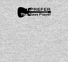I Prefer The Bass Player Guitar Shirt Women's Fitted Scoop T-Shirt
