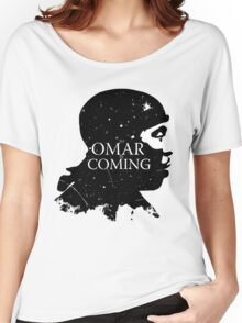 omar comin yo! Women's Relaxed Fit T-Shirt