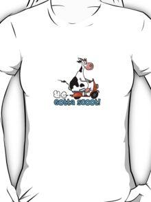 Gotta Scoot T-Shirt