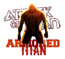 Attack On Titan - Armored Titan by rorkstarmason
