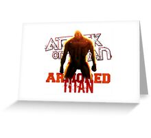 Attack On Titan - Armored Titan Greeting Card