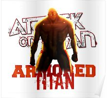 Attack On Titan - Armored Titan Poster