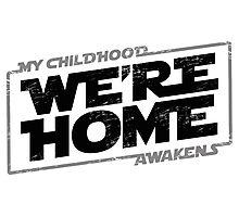 We're Home (Black Grey 2) Photographic Print