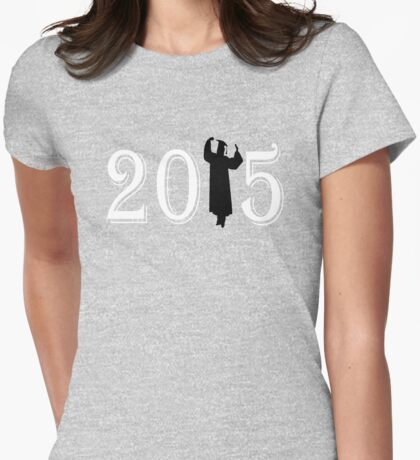 Happy Graduation 2015 Woman's design Womens Fitted T-Shirt