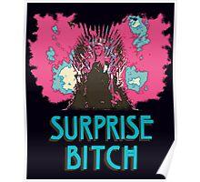 Surprise Bitch  Poster