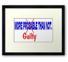 Deflategate More Probable (Guilty) Than Not.  Framed Print