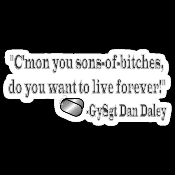 GySgt Dan Daly Quote by Sara Wood