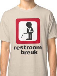 give ur self some break... Classic T-Shirt