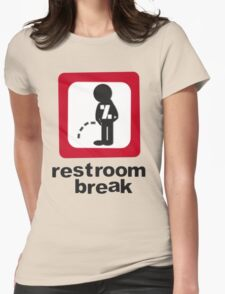 give ur self some break... Womens Fitted T-Shirt