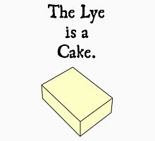 The Lye is a Cake Unisex T-Shirt