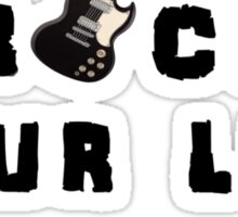 Rock your life Sticker
