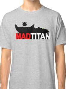 Mad Titan - Gem Color Variant  Classic T-Shirt