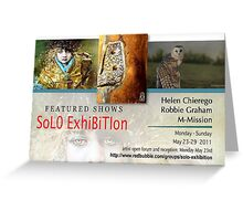 Robbie Graham, M-Mission, Helen Chierego, Solo Exhibition Group banner Greeting Card