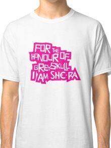 For the Honour of Greyskull Classic T-Shirt